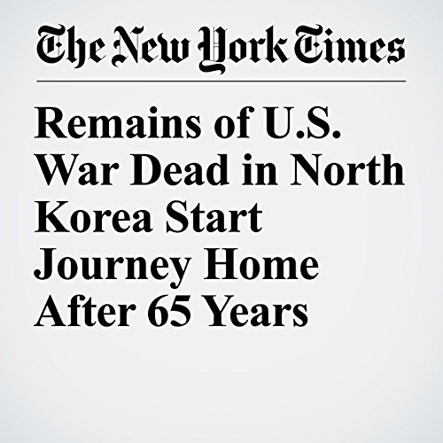 Remains of U.S. War Dead in North Korea Start Journey Home After 65 Years copertina