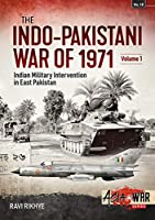 Indo-pakistani War of 1971: Birth of a Nation (Asia at War)