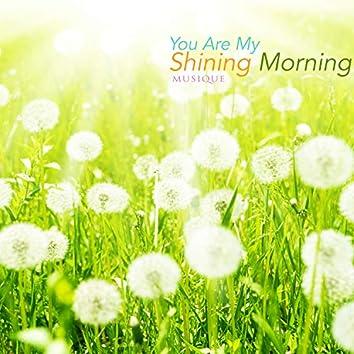 너는 나의 빛나는 아침
