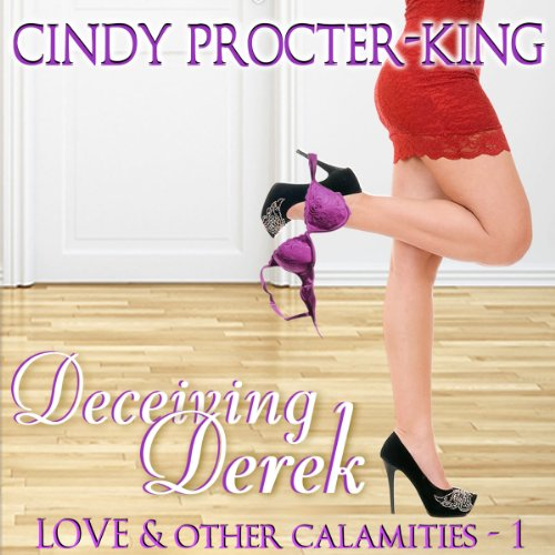 Deceiving Derek audiobook cover art