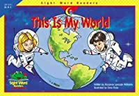 This Is the World (Sight Word Readers)
