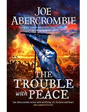 The Trouble With Peace: Book Two: 2 (The Age of Madness)
