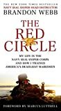The Red Circle: My Life in the Navy SEAL Sniper Corps and How I Trained America's Deadliest Marksmen (English Edition)