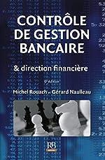 Contrôle de gestion bancaire & direction financière de Michel Rouach