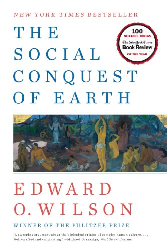 The Social Conquest of Earth (English Edition)