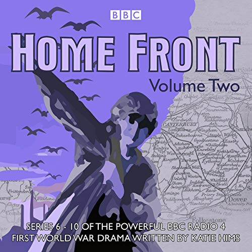 Home Front: The Complete BBC Radio Collection, Volume 2 audiobook cover art
