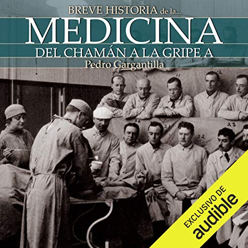 Breve historia de la medicina (Narración en Castellano) [Brief History of Medicine] audiobook cover art