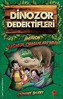 Dinozor Dedektifleri / Amazon Ormanlari'nda