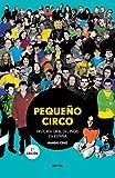 Pequeño circo (2.ª edición): Historia oral del indie en España