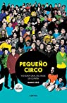 Pequeño circo : Historia oral del indie en España par Cruz