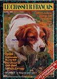 CHASSEUR FRANCAIS (LE) [No 1034] du 01/04/1983 - les douceurs de la touraine peche,...