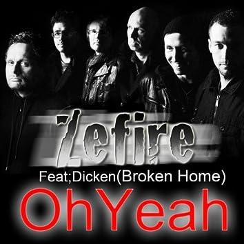 Oh Yeah (feat. Dicken Broken Home)