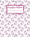 Composition Notebook: Unicorn Journal | College Ruled: 100+ Lined Pages Writing Journal