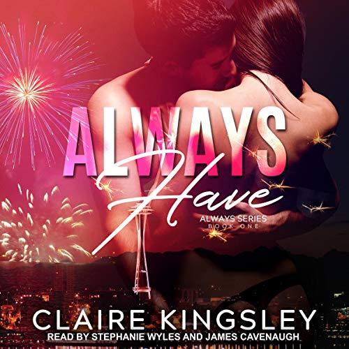 Always Have: The Always Series, Book 1