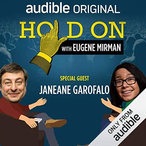 Ep. 26: Janeane Garofalo Searches for Meaning (Live!) (Hold On with Eugene Mirman) audiobook cover art