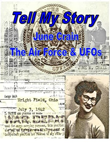 TELL MY STORY - June Crain, the Air Force & UFOs