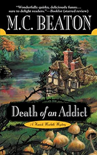 Death of an Addict (Hamish Macbeth Mysteries, N... 0446608289 Book Cover