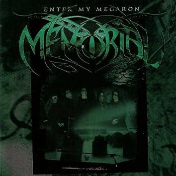 Enter My Megaron