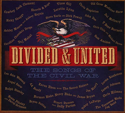 Divided & United Songs of The Civil War