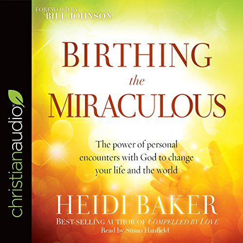 Birthing the Miraculous audiobook cover art