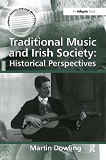 Traditional Music and Irish Society: Historical Perspectives