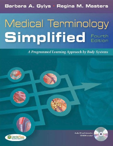 Medical Terminology Simplified: A Programmed Learning...
