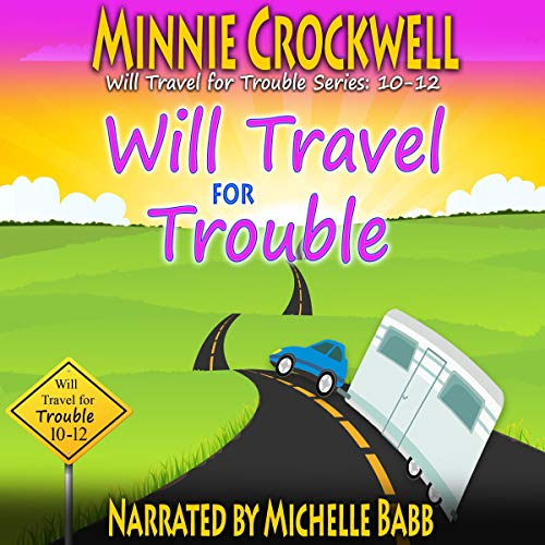 Will Travel for Trouble Series  By  cover art