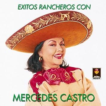 Exitos Rancheros Con - Mercedes Castro
