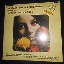 El Cuarteto de Pedro Flores , musica de Miguel Matamoros (REX 077 // Vinyl)