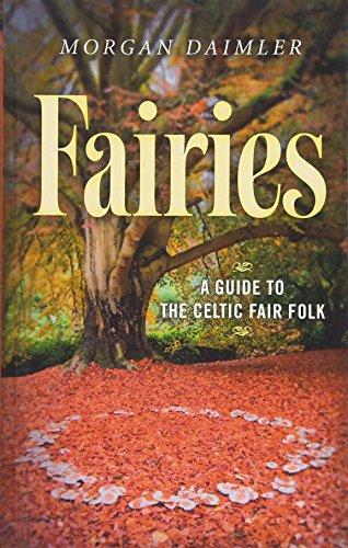 Fairies:: A Guide to the Celtic Fair Folk