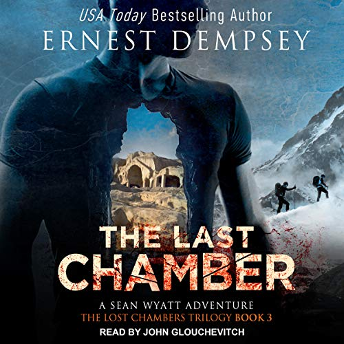 The Last Chamber: Lost Chambers Series, Book 3