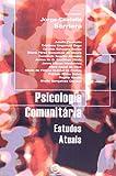 Psicologia comunitária: Estudos atuais