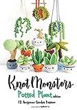 Knotmonsters: Potted Plants edition: 12 Amigurumi Crochet Patterns