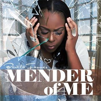 Mender of Me