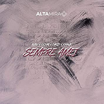 Sempre Amei (feat. Dudu, César, Chris, Krawk)
