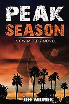 Peak Season: A CW McCoy Novel by [Jeff Widmer]