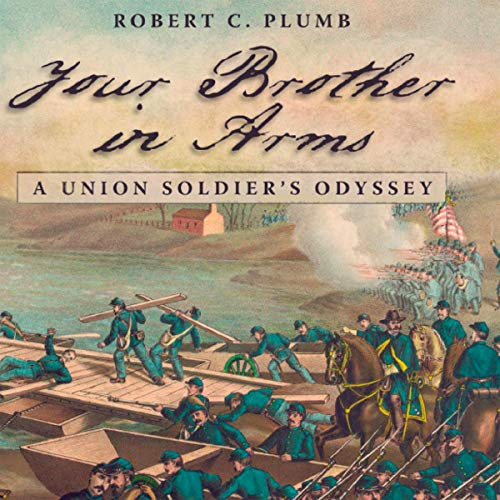Your Brother in Arms Audiobook By Robert C. Plumb cover art