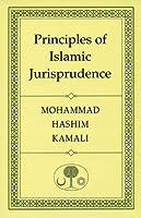Principles of Islamic Jurisprudence by Prof. Mohammad Hashim Kamali(2005-09-01)