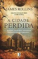 A Cidade Perdida (Portuguese Edition)
