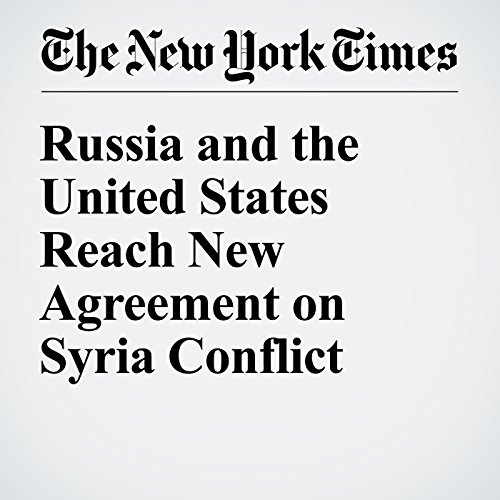 Russia and the United States Reach New Agreement on Syria Conflict audiobook cover art