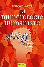 La numérologie humaniste de François Notter