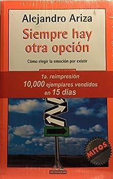 Hardcover Siempre Hay Otra Opcion (Spanish Edition) [Spanish] Book