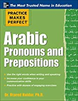 Arabic Pronouns and Prepositions (Practice Makes Perfect)