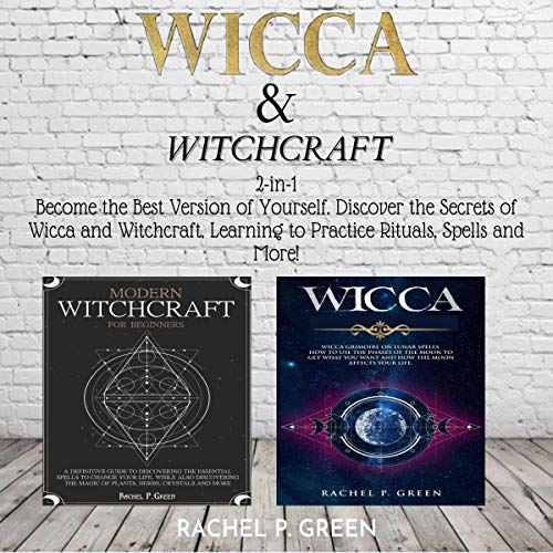 Wicca & Witchcraft for Beginners Audiobook By Rachel P. Green cover art