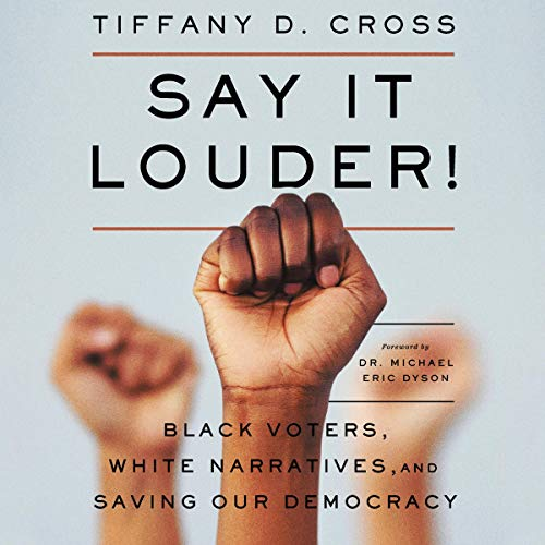Say It Louder! audiobook cover art