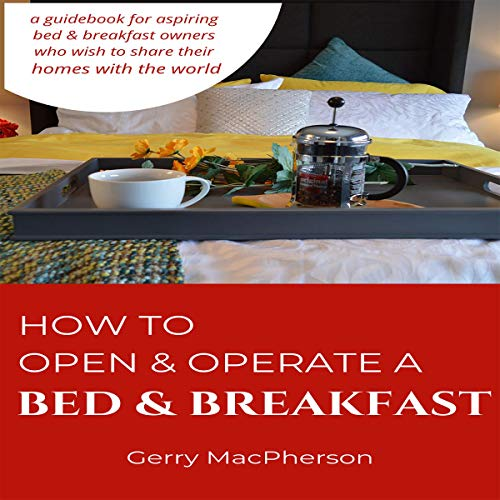 How to Open & Operate a Bed & Breakfast audiobook cover art