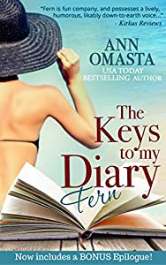 The Keys to my Diary: Fern -- A Florida Keys rom-com beach read romance novel