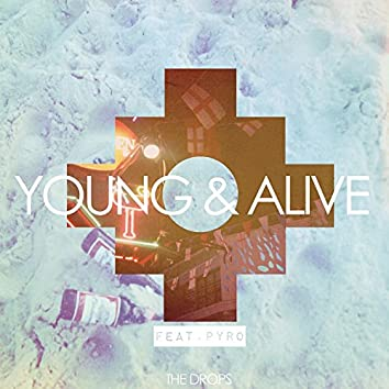 Young & Alive