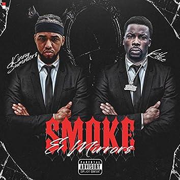 Smoke & Mirrors (feat. Lil' Keke)
