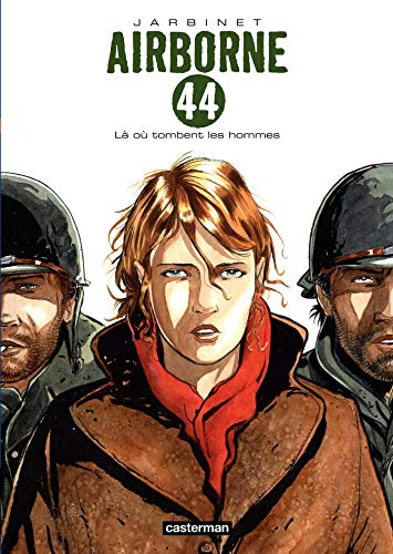 Airborne 44 (Tome 1) - Là où tombent les hommes
